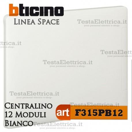 Centralino serie Space  Bianco F315PB12 12 moduli din per cassette incasso Bticino