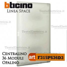 Centralino serie Space  Opalino F315PS36D3 36 moduli din per quadri elettrici incasso Bticino