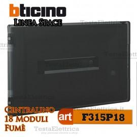 Centralino serie Space  Fumè F315P18 18 moduli din per quadri elettrici incasso Bticino