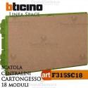 Scatola  F315SC18 incasso cartognesso per centralini 18 moduli linea Space Bticino