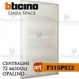 Centralino serie Space  Opalino F315PS72 72 moduli din per quadri elettrici incasso Bticino