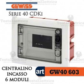 Centralino 6 moduli  per quadri elettrici incasso 40603 Gewiss