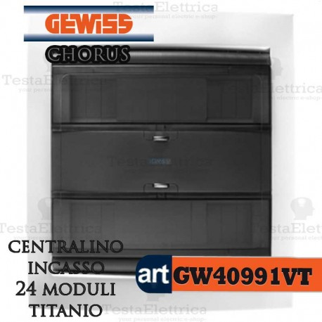 gewiss gw40991vt centralino titanio chorus 24 moduli per. Black Bedroom Furniture Sets. Home Design Ideas