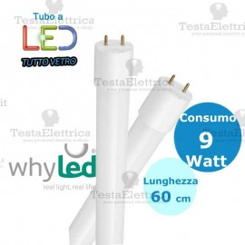 Tubo a led 60 cm T8 Tutto Vetro 9 watt Whyled by sice