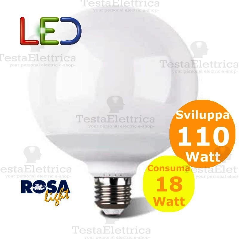 Lampada a led globo e27 18 watt rosalight for Lampade a led e27