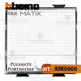 Pulsante  con targa portanome illuminabile Bticino Matix