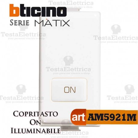 Copritasto  ON illuminabile Bticino Matix