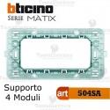 Supporto 4 moduli Bticino Matix