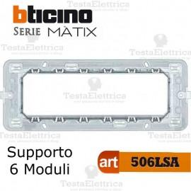 Supporto 6 moduli Bticino Matix