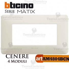 Placca 4 moduli Cenere Bticino Màtix