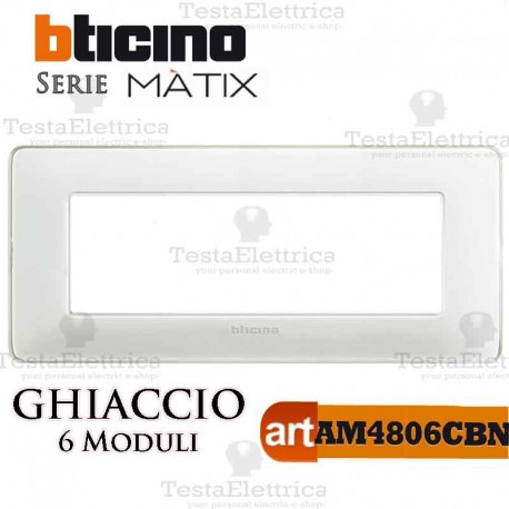 Placca 6 moduli Ghiaccio Bticino Matix