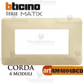 Placca 4 moduli Corda Bticino Matix