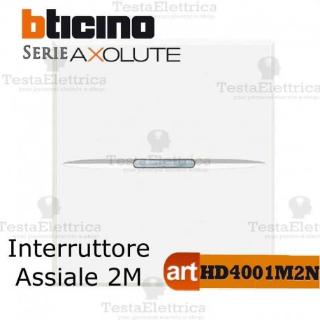 Interruttore 1P 2 moduli  Bticino Axolute Bianco