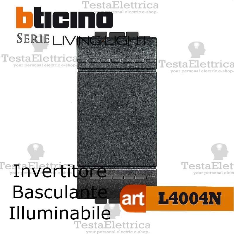 BTICINO LIVINGLIGHT INVERTITORE L4004N 1P ILLUMINABILE 16 AX 250 VAC